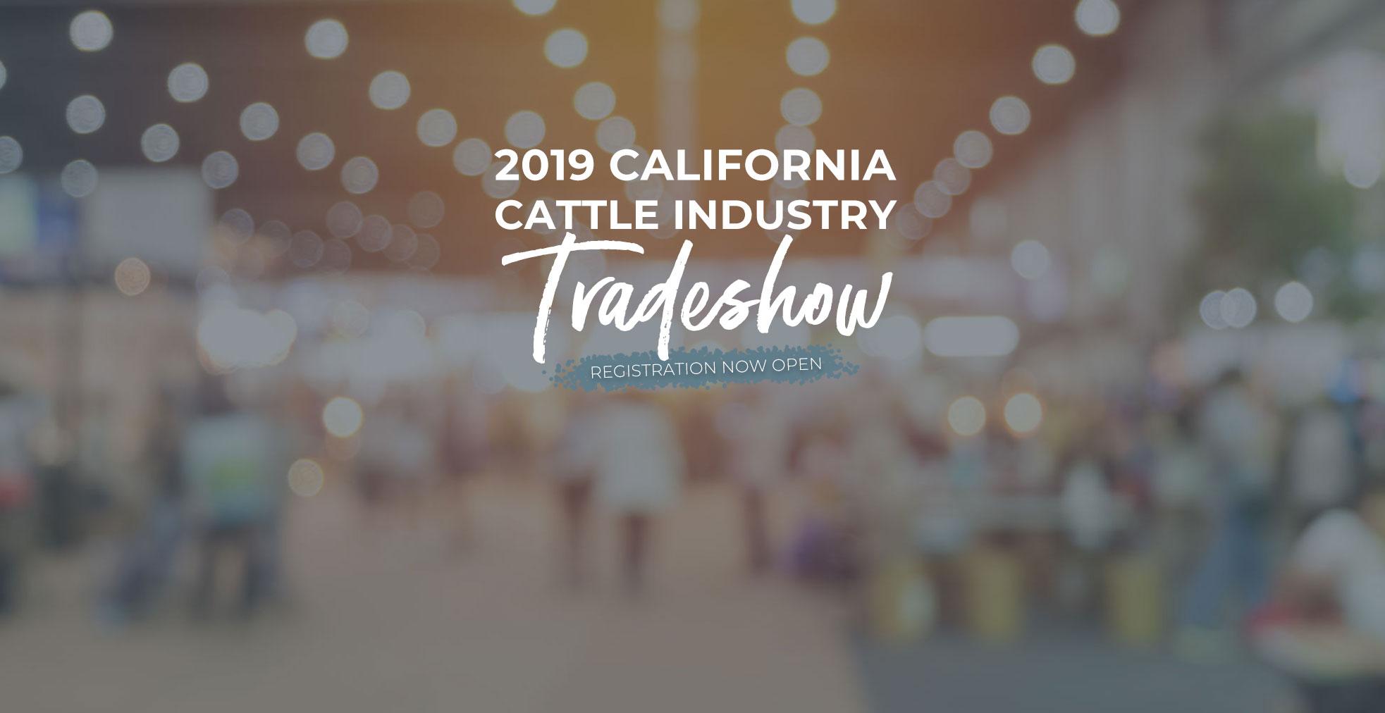 2018 California Cattle Industry Tradeshow registration open