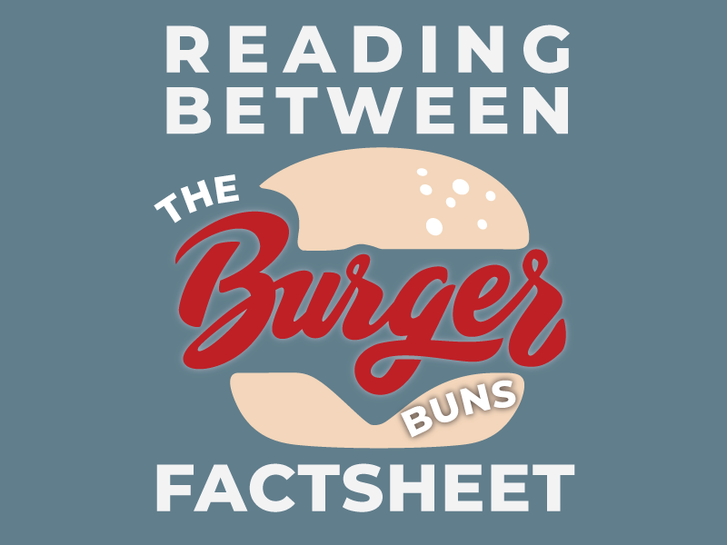 Reading Between the Burger Buns Factsheet